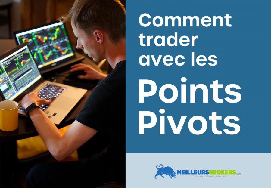 Comment trader avec les points pivots ?